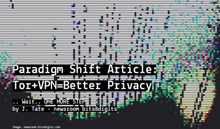 TOR VPN better Privacy